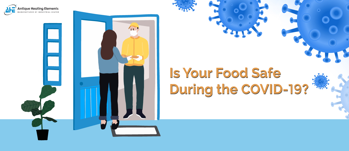 Is Your Food Safe During the Coronavirus Pandemic? Extra Precaution You Should Take for Food Safety
